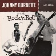 Johnny Burnette And The Rock 'N Roll Trio - same