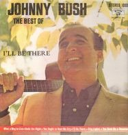 Johnny Bush - The Best Of Johnny Bush
