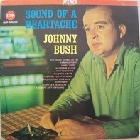 Johnny Bush - The Sound of a Heartache