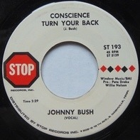 Johnny Bush - Undo The Right / Conscience Turn Your Back