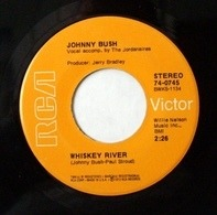 Johnny Bush - Whiskey River / Right Back In Your Arms