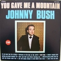 Johnny Bush - You Gave Me a Mountain
