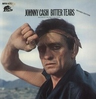 Johnny Cash - Bitter Tears (Ballads Of The American Indian) Revised Edition