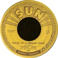Johnny Cash & The Tennessee Two - Ballad Of A Teenage Queen / Big River