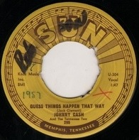 Johnny Cash & The Tennessee Two - Guess Things Happen That Way