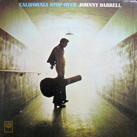 Johnny Darrell - California Stop-Over