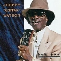 Johnny 'Guitar' Watson, Johnny Guitar Watson - Bow Wow