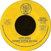 Johnny Guitar Watson - Love Jones / Asante Sana