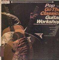 Johnny Harris - Pop go the Classics Guitar Workshop