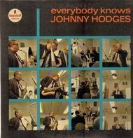 Johnny Hodges - Everybody Knows