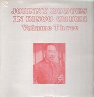 Johnny Hodges - In Disco Order Volume 3