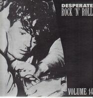 Johnny Marlo, Rod Bernard, Billy Land - Desperate Rock'n'Roll Vol. 14