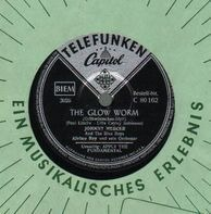 Johnny Mercer And The Crew Chiefs - The Glow Worm/ Apply The Fundamental