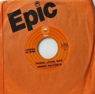 Johnny Paycheck - Friend, Lover, Wife / Leave It To Me