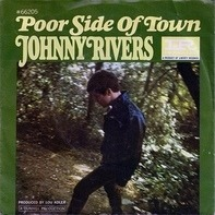 Johnny Rivers - Poor Side Of Town / A Man Can Cry