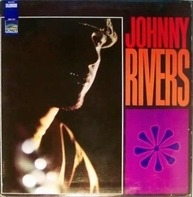 Johnny Rivers - Whisky A Go-Go Revisited