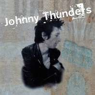 Johnny Thunders - Critic's Choice/So Alone