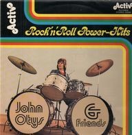 John Otys & Friends - Rock'n Roll Power Hits