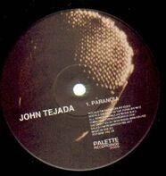 John Tejada - Paranoia / Deep In The Funk