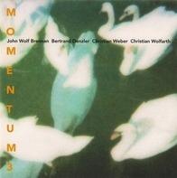 John Wolf Brennan / Bertrand Denzler / Christian Weber / Christian Wolfarth : Momentum - Momentum 3