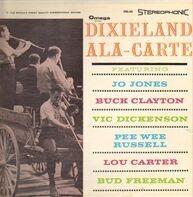 Jo Jones, Buck Clayton, Vic Dickenson... - Dixieland Ala-Carte