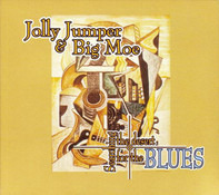 Jolly Jumper & Big Moe - Searching The Desert For The Blues