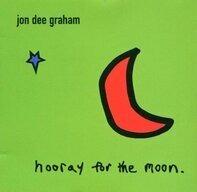 Jon Dee Graham - Hooray for the Moon