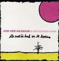 JON DEE GRAHAM - IT'S NOT AS BAD..