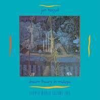 Jon Hassell - Fourth World:02 Dream Theory In Malaya