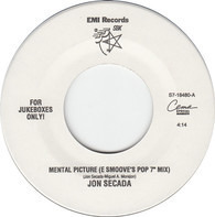 "Jon Secada - Mental Picture (E Smoove's Pop 7"" Mix)"