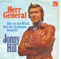 Jonny Hill - Herr General / Das Ist der Wind, Den Der Seemann Braucht