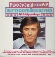 Jonny Hill - Ruf Teddybär Eins-Vier - 20 Erfolgsschlager