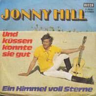 Jonny Hill - Und Küssen Konnte Sie Gut