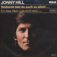 Jonny Hill - Vielleicht Bist Du Auch So Allein