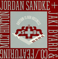 Jordan Sandke + Jaki Byard & Co. / Featuring Milt Hinton - Rhythm Is Our Business