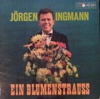Jørgen Ingmann - Ein Blumenstrauss