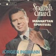 Jørgen Ingmann - Spanish Guard / Manhattan Spiritual
