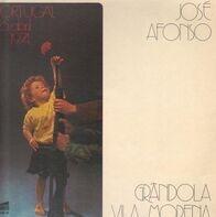 José Afonso - Grdola, Vila Morena