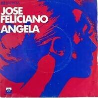 José Feliciano - Angela