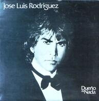 José Luis Rodríguez - Dueno de Nada