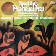 Josef Suk / The Prague Symphony Orch., Jiří Bělohlávek - Pohádka / Fantastické Scherzo