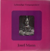 Josef Mann - Josef Mann