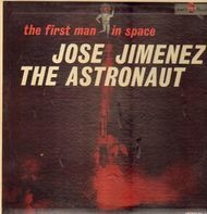 Jose Jimenez - The First Man In Space