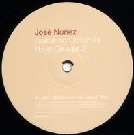 Jose Nuñez Featuring Octavia Lambertis - Hold On > Pt.2