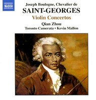 Joseph Boulogne, Chevalier De Saint-Georges - Qian Zhou , Toronto Camerata , Kevin Mallon - Violin Concertos • 2 / Concerto In D Major, Op. Post. No. 2 / Concerto No. 10 In G Major / Concerto