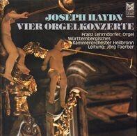 Joseph Haydn / Franz Lehrndorfer - Vier Orgelkonzerte