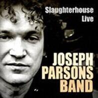 Joseph Parsons - Slaughterhouse Live