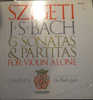 J.S. Bach - Joseph Szigeti - 6 Sonatas & Partitas For Violin Alone