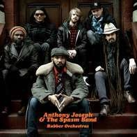 JOSEPH,ANTHONY & THE SPASM BAND - Rubber Orchestras