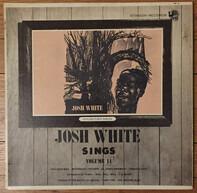 Josh White - Josh White Sings Volume II